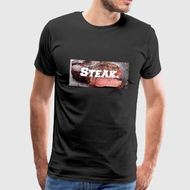 Steak (drôle d'impression) (blague) (gag) - T-shirt Premium Homme