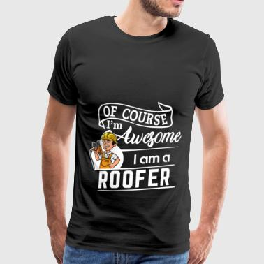 Fier Couvreur - Im Awesome - T-shirt Premium Homme