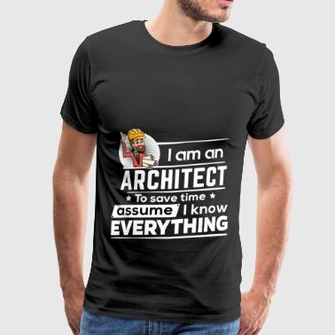 Proud Architect - To Save Time - Men's Premium T-Shirt