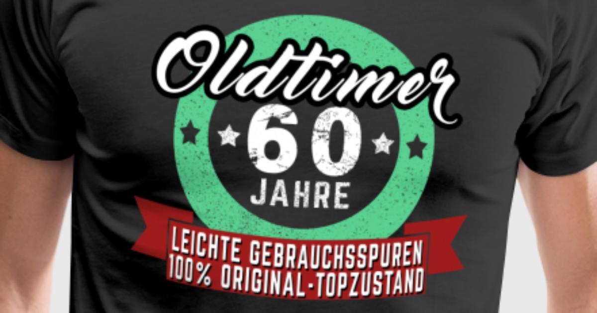 OLDTIMER 60 JAHRE ALT GESCHENK von GeeSignz | Spreadshirt