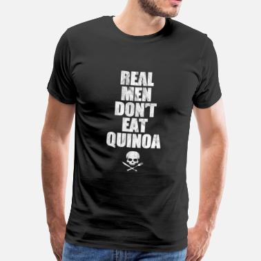 Meat-eater Meat meat eater quinoa food kitchen gift - Men's Premium T-Shirt