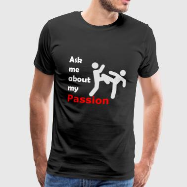 Karate Passion - Premium-T-shirt herr
