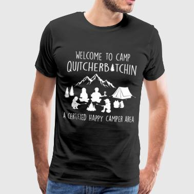 Bienvenue au camp quitcherbitchin - T-shirt Premium Homme