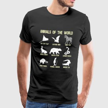 Animals of the World Grappige dierennaam cadeau humor - Mannen Premium T-shirt