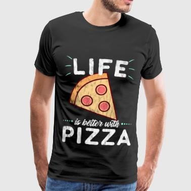 Life is better with Pizza - Männer Premium T-Shirt