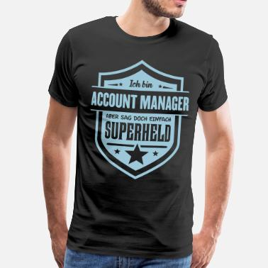 Account Manager Super Account Manager - Männer Premium T-Shirt