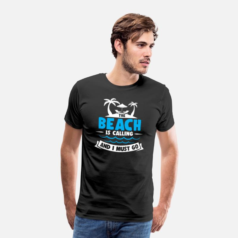 Travel T-Shirts - THE BEACH IS CALLING AND I MUST GO - Men's Premium T-Shirt black