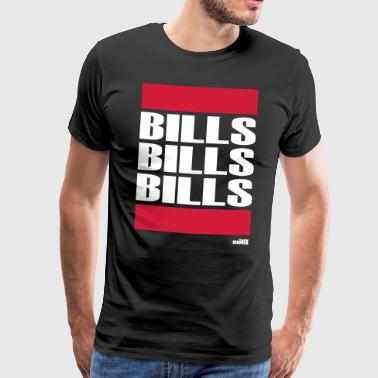 BILLS BILLS BILLS - Men's Premium T-Shirt