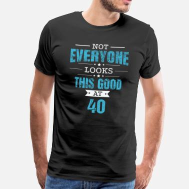 75th Birthday 40th Birthday Gift Retro Fourty 40 Years Looks This Good Blue - Men's Premium T-Shirt