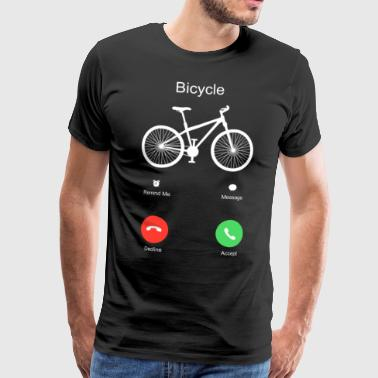 Bicycle Bike Sport MTB Call Funny Gift Idea - Men's Premium T-Shirt