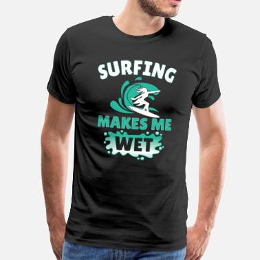 Surfbus Surfing makes wet - Surfershirt Surfingshirt Surf - Männer Premium T-Shirt
