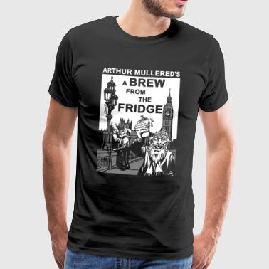A Brew from the Fridge v1 - Men's Premium T-Shirt