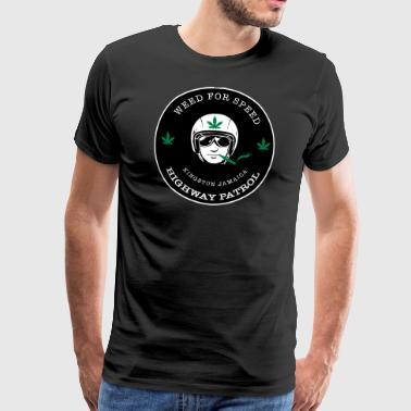 Weed for Speed - Männer Premium T-Shirt