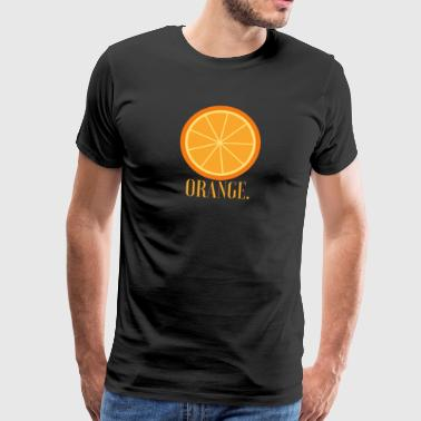 orange. - Männer Premium T-Shirt