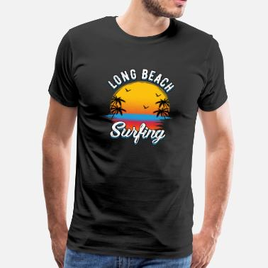 Long Long Beach Surfing - Men's Premium T-Shirt