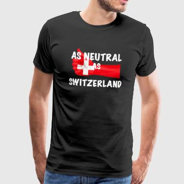 Neutral as Switzerland - Men's Premium T-Shirt