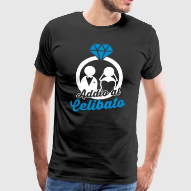 Despedida De Soltera Addio al celibato - Men's Premium T-Shirt