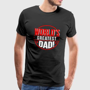 Awesome Beard Dad Shirt World's Greatest Dad Father's Day Gift Tee - Men's Premium T-Shirt