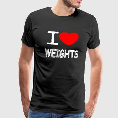 I LOVE WEIGHTS - Männer Premium T-Shirt