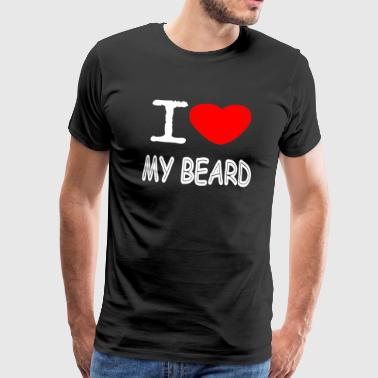 I LOVE MY BARBE - T-shirt Premium Homme