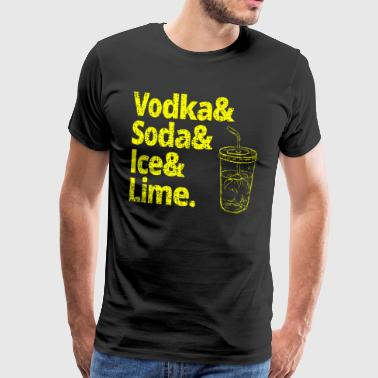 VODKA SODA ICE LIME PARTY SQUAD FAN T-SHIRT TEE - Herre premium T-shirt