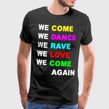 Bass Come Dance Rave - Männer Premium T-Shirt