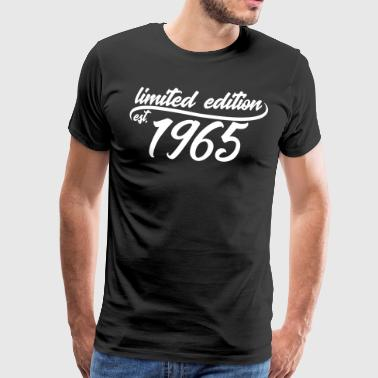 Limited Edition 1965 is - T-shirt Premium Homme