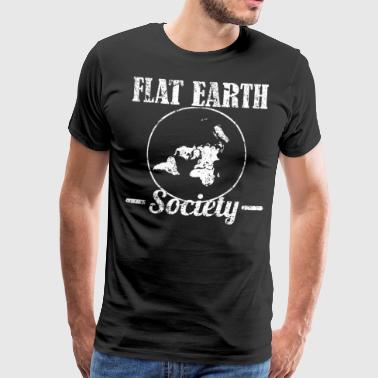 Flat Earth Society The earth is a slice of flat - Men's Premium T-Shirt