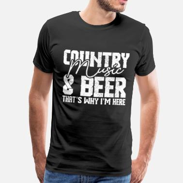 Country Music Country music and beer - Men's Premium T-Shirt