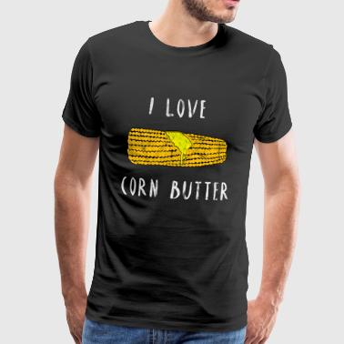I love corn butter vegan corn cob gift idea - Men's Premium T-Shirt