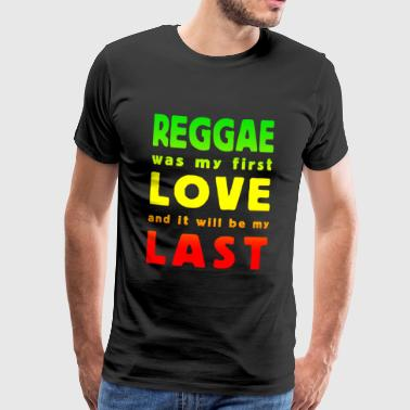reggae was my first love multicolor - Mannen Premium T-shirt