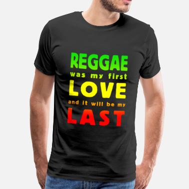 Dancehall reggae was my first love multicolor - T-shirt Premium Homme