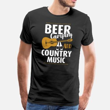 Country Beer Camping And Country Music - Men's Premium T-Shirt