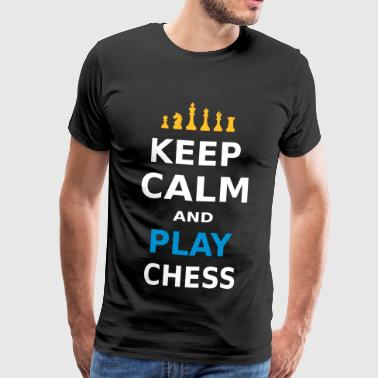 KEEP CALM AND PLAY CHESS - Miesten premium t-paita