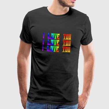 I love you, I love you, I love you - Men's Premium T-Shirt