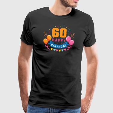 60th birthday 60 years Happy Birthday gift - Men's Premium T-Shirt