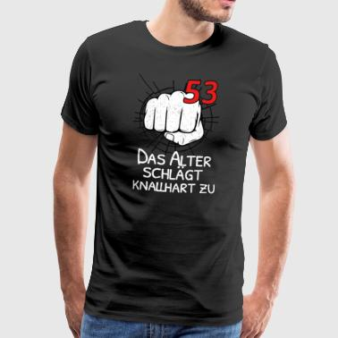 53 THE OLD AGE IS BLOCKING! - Men's Premium T-Shirt