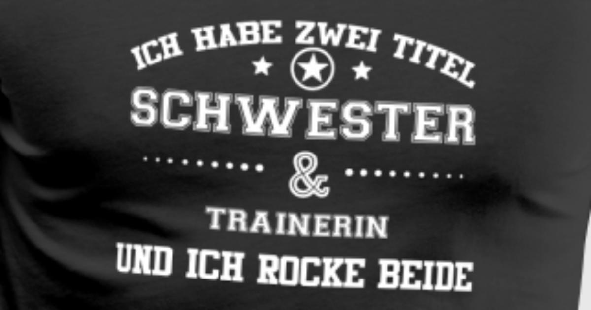GESCHENK HABE SCHWESTER BESTE IN Trainerin von OceanX | Spreadshirt