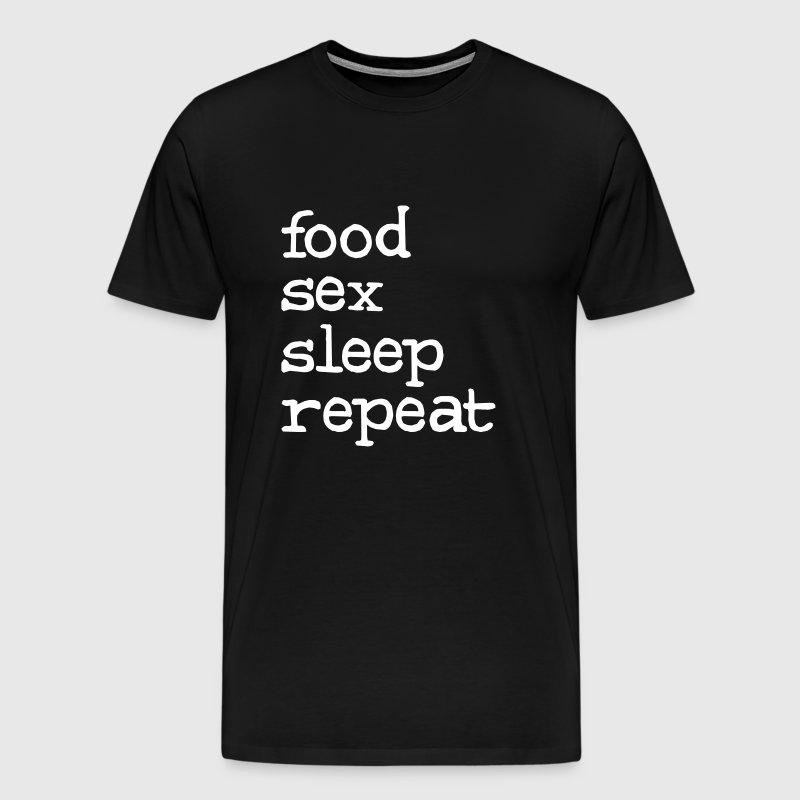 food sex sleep repeat - Miesten premium t-paita