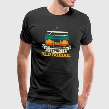 Altmodisch Keeping It Old School Boombox Music Nostalgia Gift - Männer Premium T-Shirt