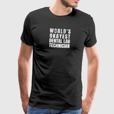 Waxe Funny Dental Technician Dentist Practice Lab Shirt - Men's Premium T-Shirt