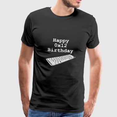 18e verjaardag: Happy Birthday 0x12 - Mannen Premium T-shirt