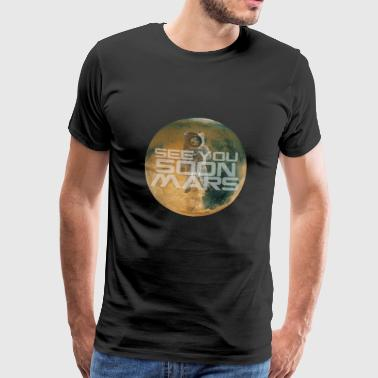 Mars SOON IN MARS - Men's Premium T-Shirt