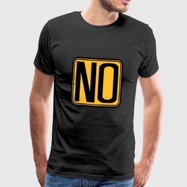 forbidden shield frame how about no saying funny - Men's Premium T-Shirt