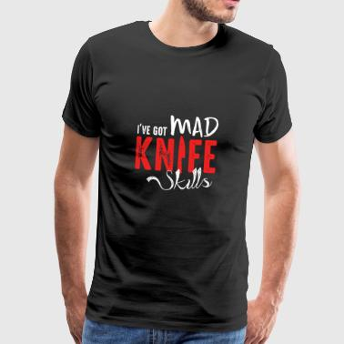 Mad Knife Skills - Cooking Shirt Gift Cooking - Men's Premium T-Shirt