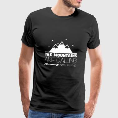 The Mountains are Calling Quote - Men's Premium T-Shirt