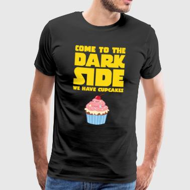 Come To The Dark Side - We Have Cupcakes - Men's Premium T-Shirt