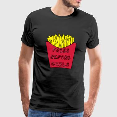 Fries before girls - Men's Premium T-Shirt