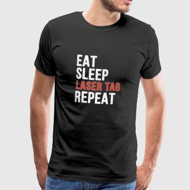 Eet slaap Laser tag Repeat - Funny Gift - Mannen Premium T-shirt