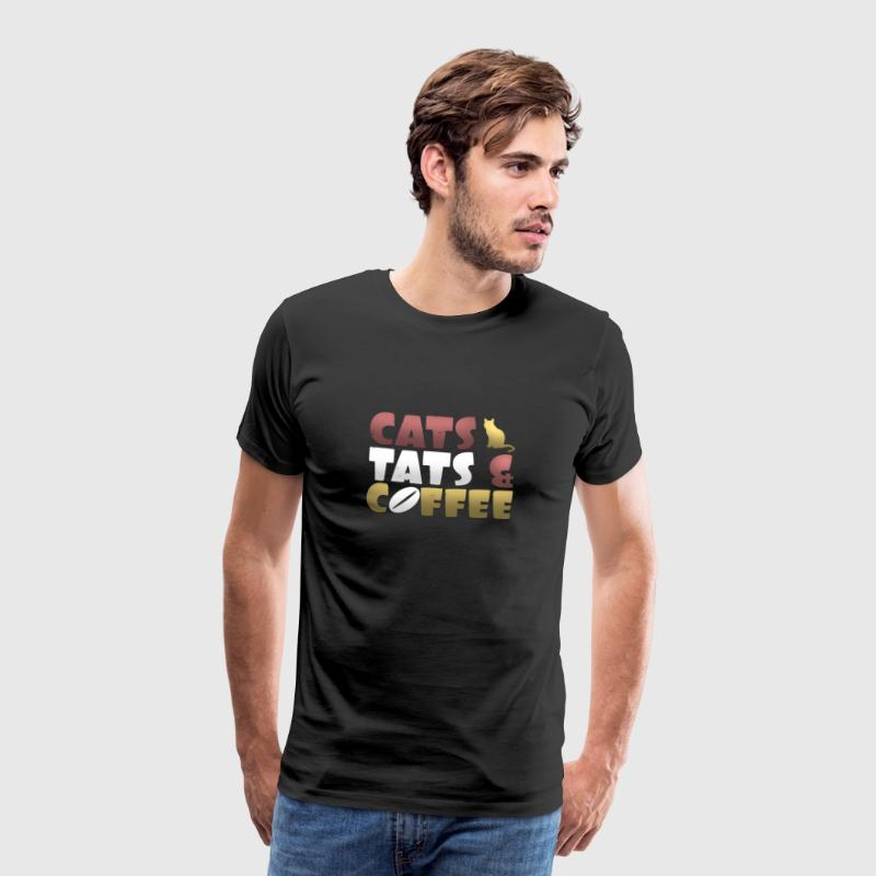 Cats Tats and Coffee - Men's Premium T-Shirt